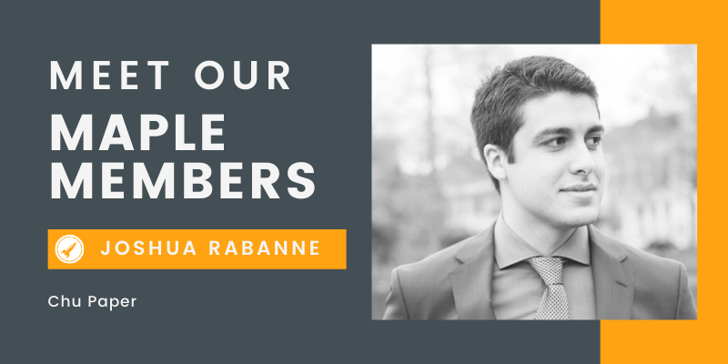 Meet Our Maple Member: Joshua Rabanne, Chu Paper (eCommerce)