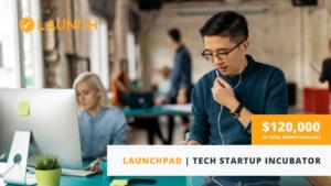 Launchpad Incubator Program