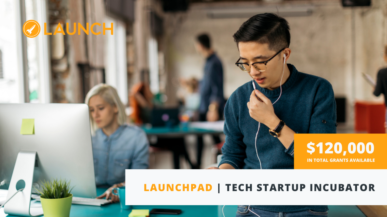 News Release: LaunchPad Incubator Program Adapts to the Hybrid Work Environment