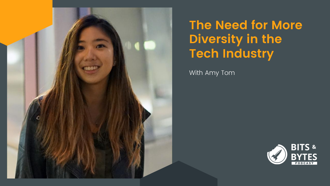 The Need for More Diversity in the Tech Industry – Amy Tom